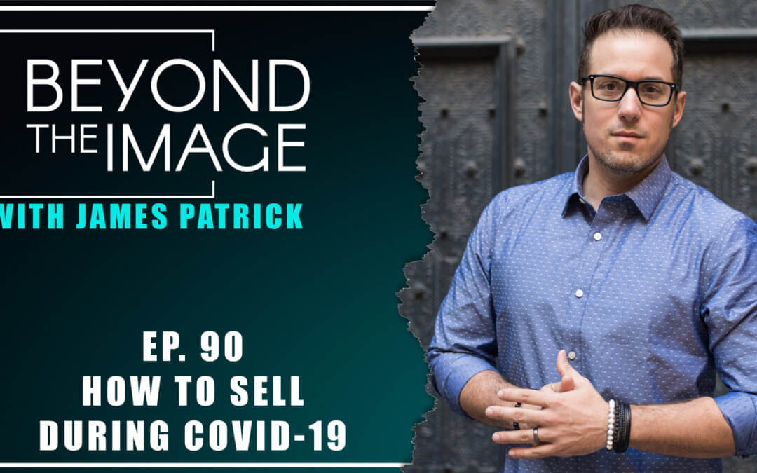 BTI #090: How to Sell During COVID-19