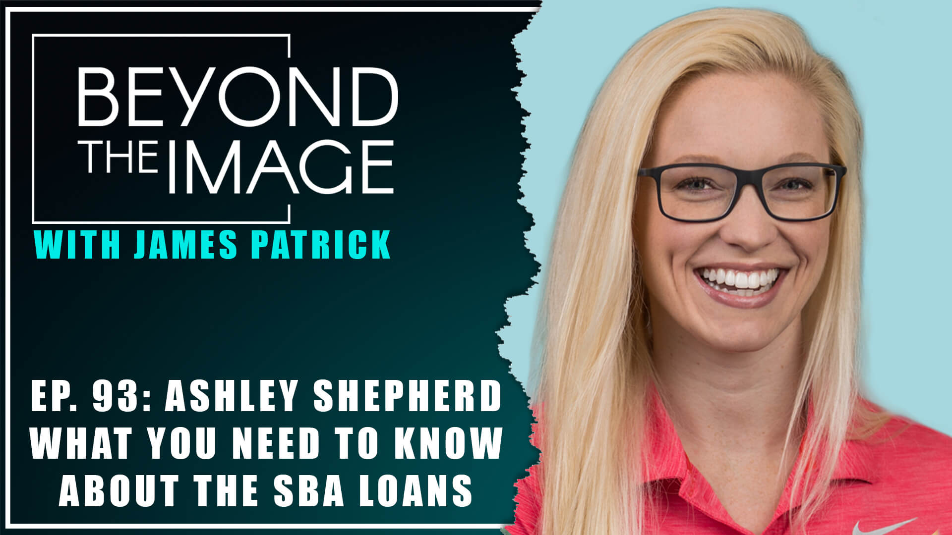 BTI #093: What You Need to Know About the SBA Loans