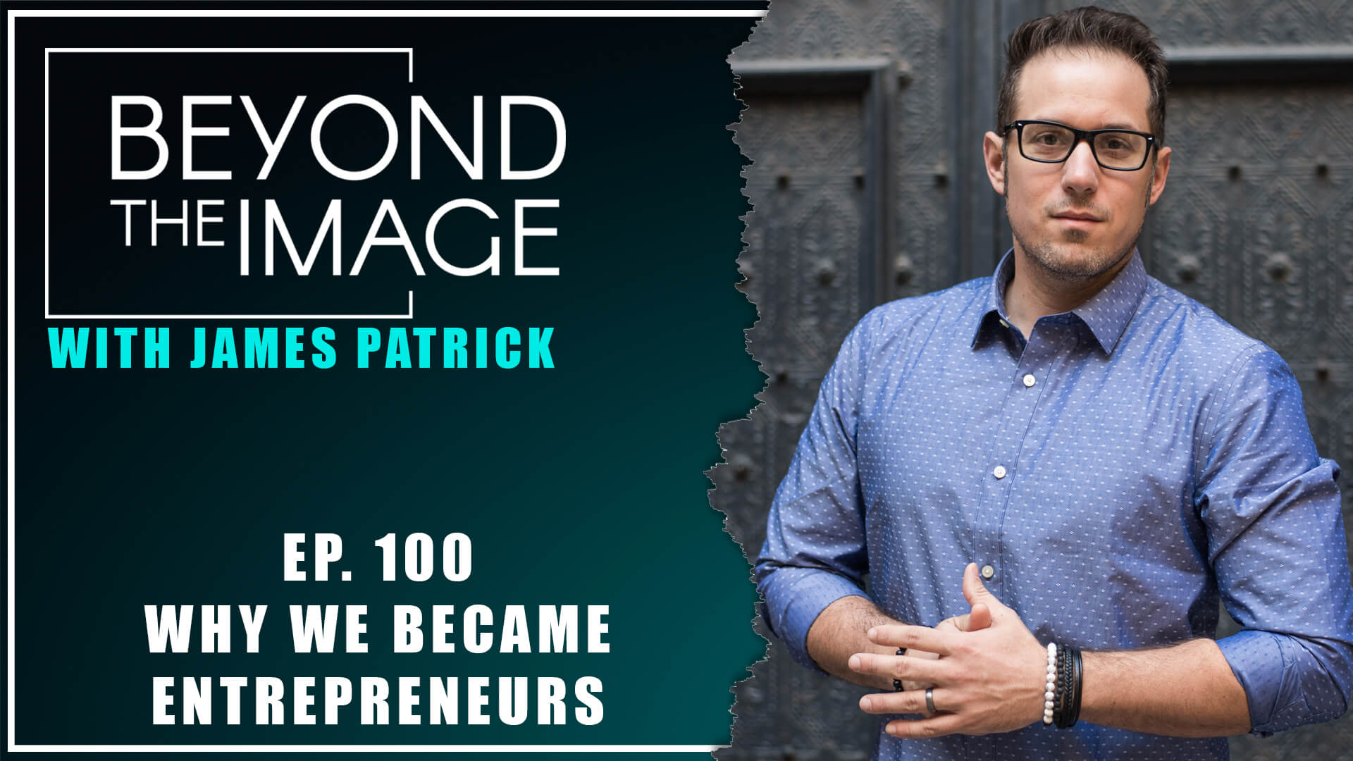 BTI #100: Why We Choose to Be Entrepreneurs