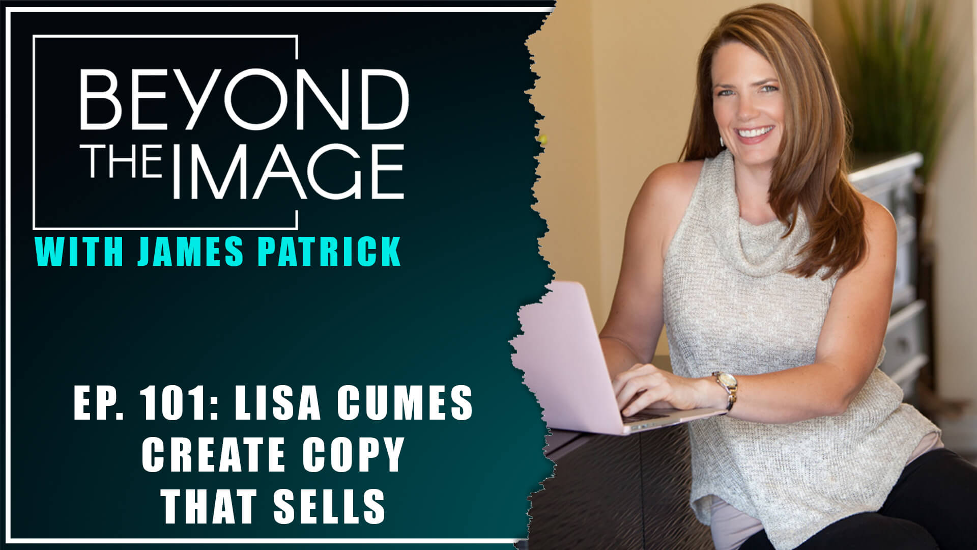 BTI #101: Create Copy that Sells with Lisa Cumes