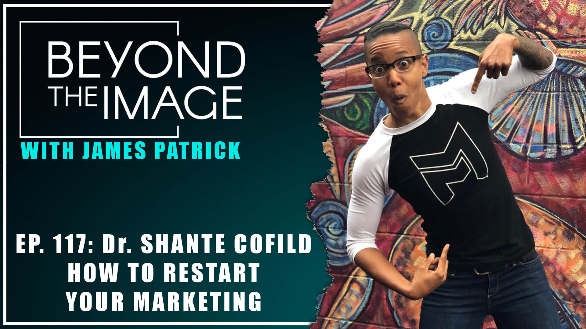 BTI #117: How to Restart Your Marketing with Shanté Cofield