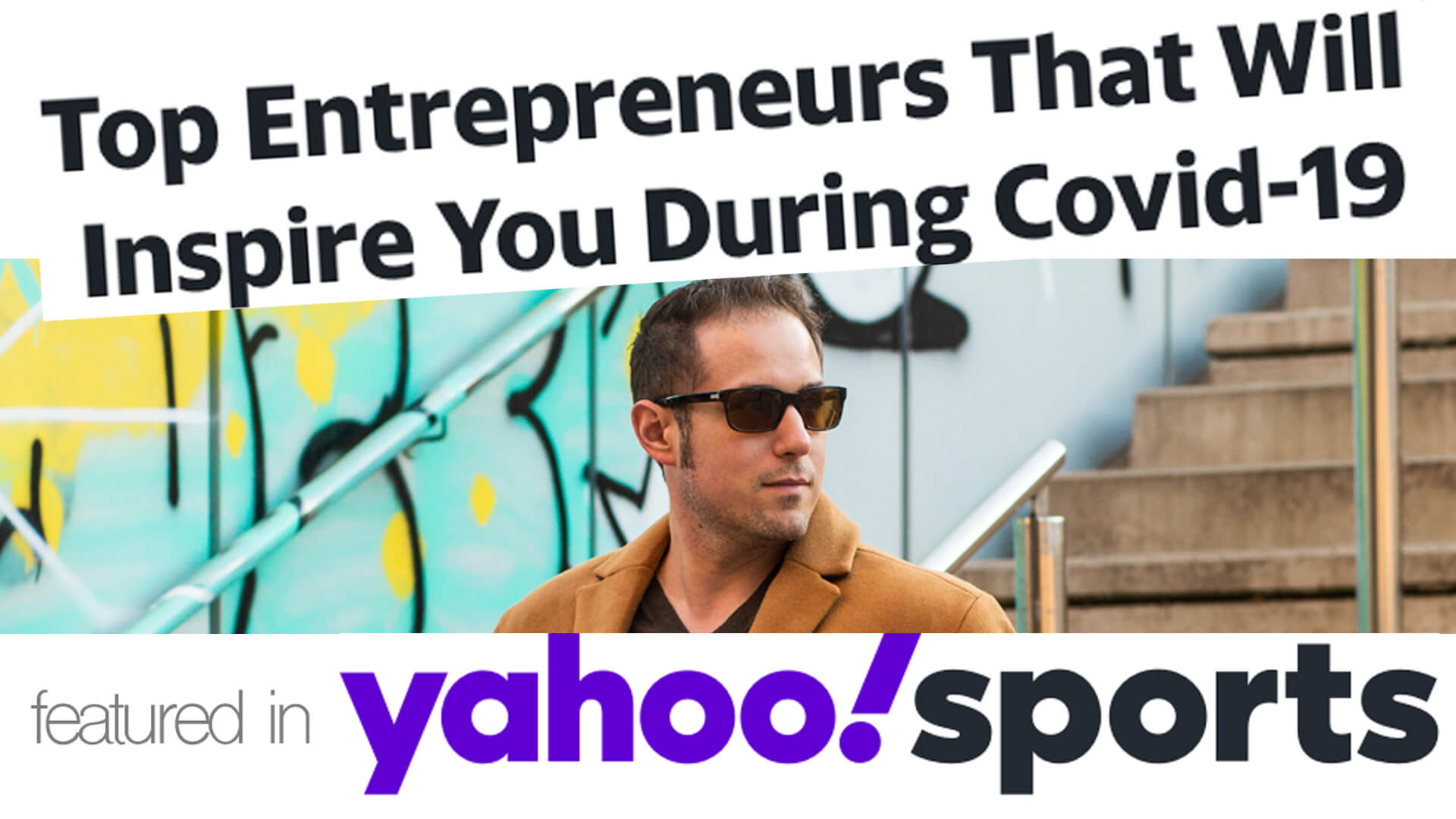 Top Entrepreneurs That Will Inspire You During COVID-19