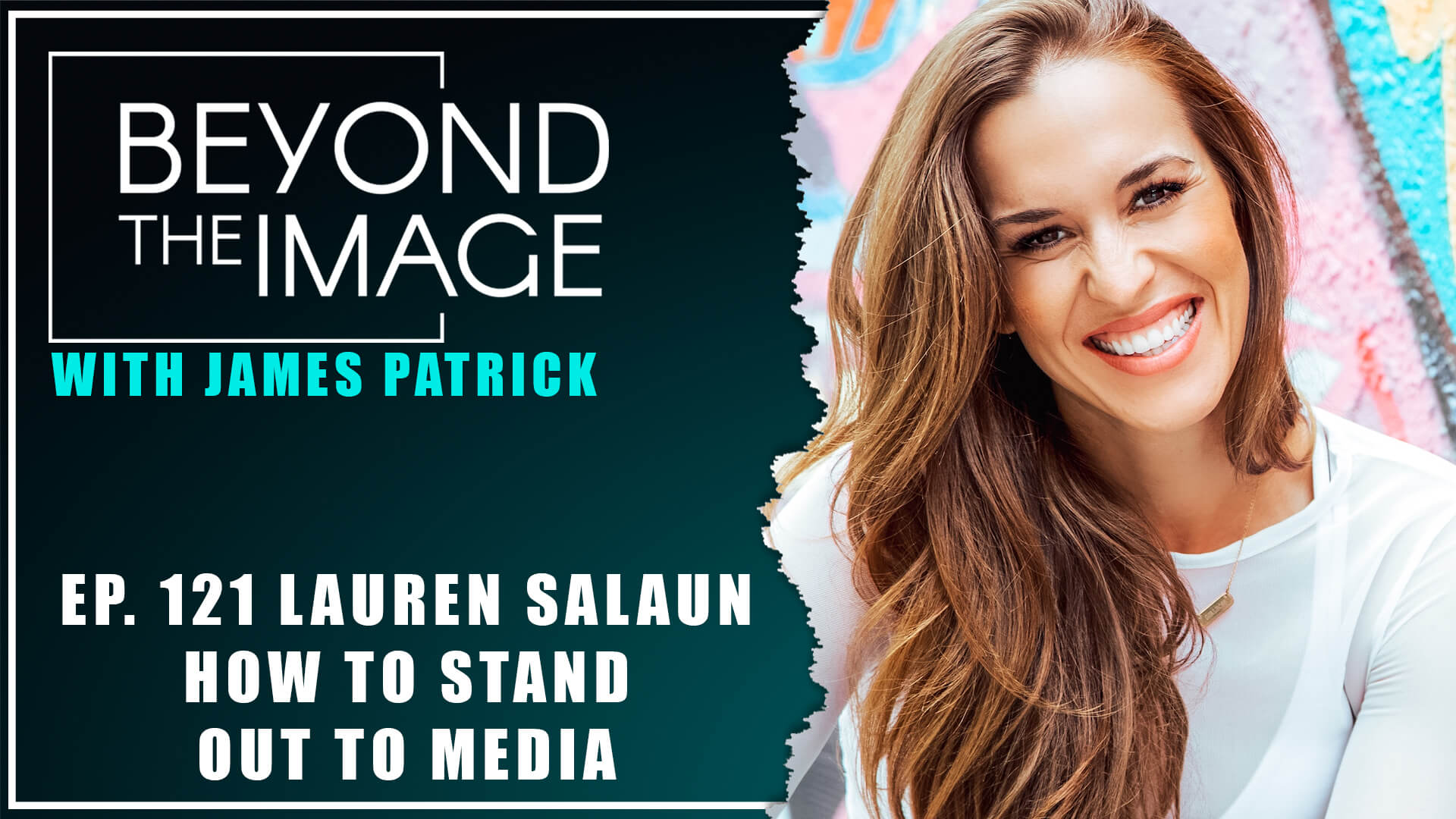 BTI #121: How to Stand Out to Media with Lauren Salaun