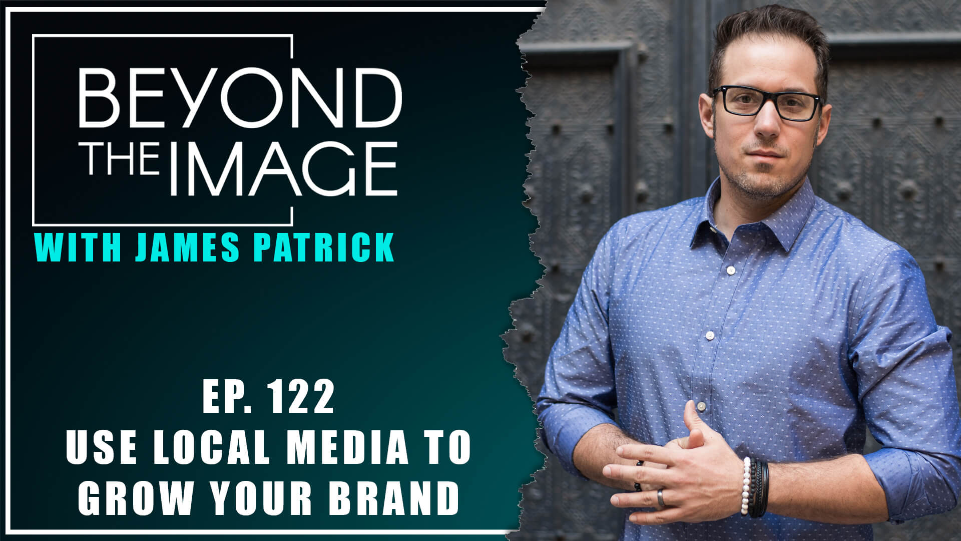 BTI #122: How to Use Local Media to Grow Your Brand