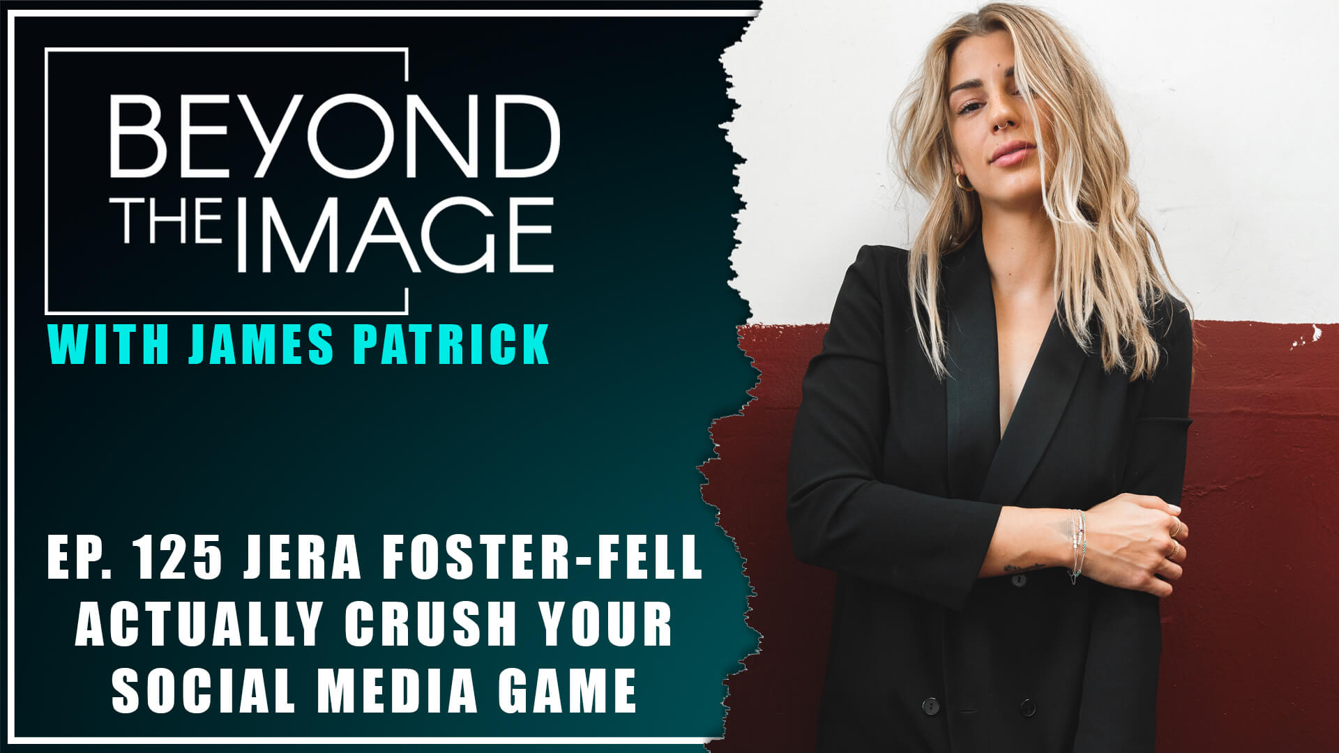 BTI #125: Actually Crush Your Social Media Game with Jera Foster-Fell
