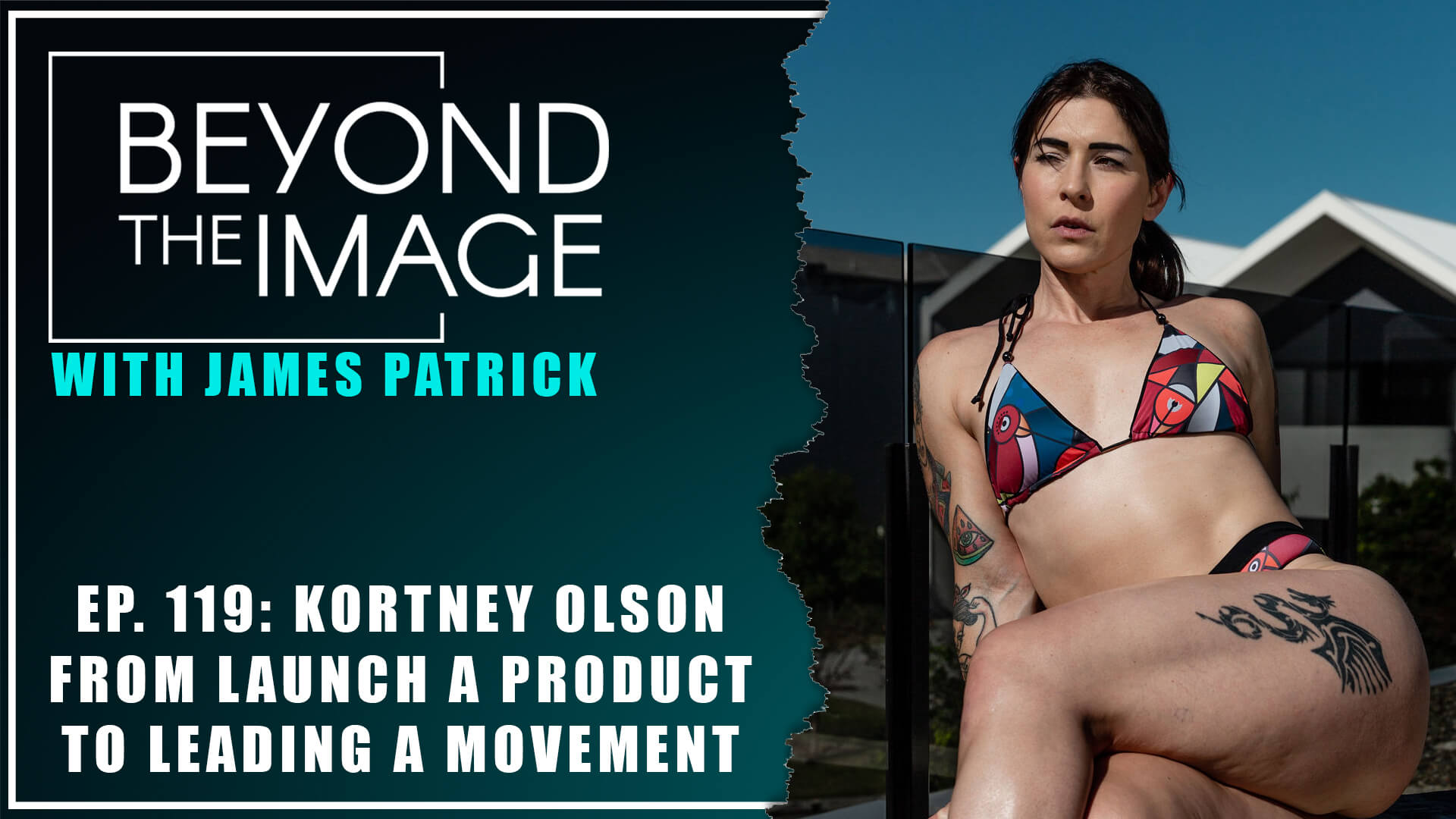 BTI #119: From Creating a Product to Leading a Movement with Kortney Olson