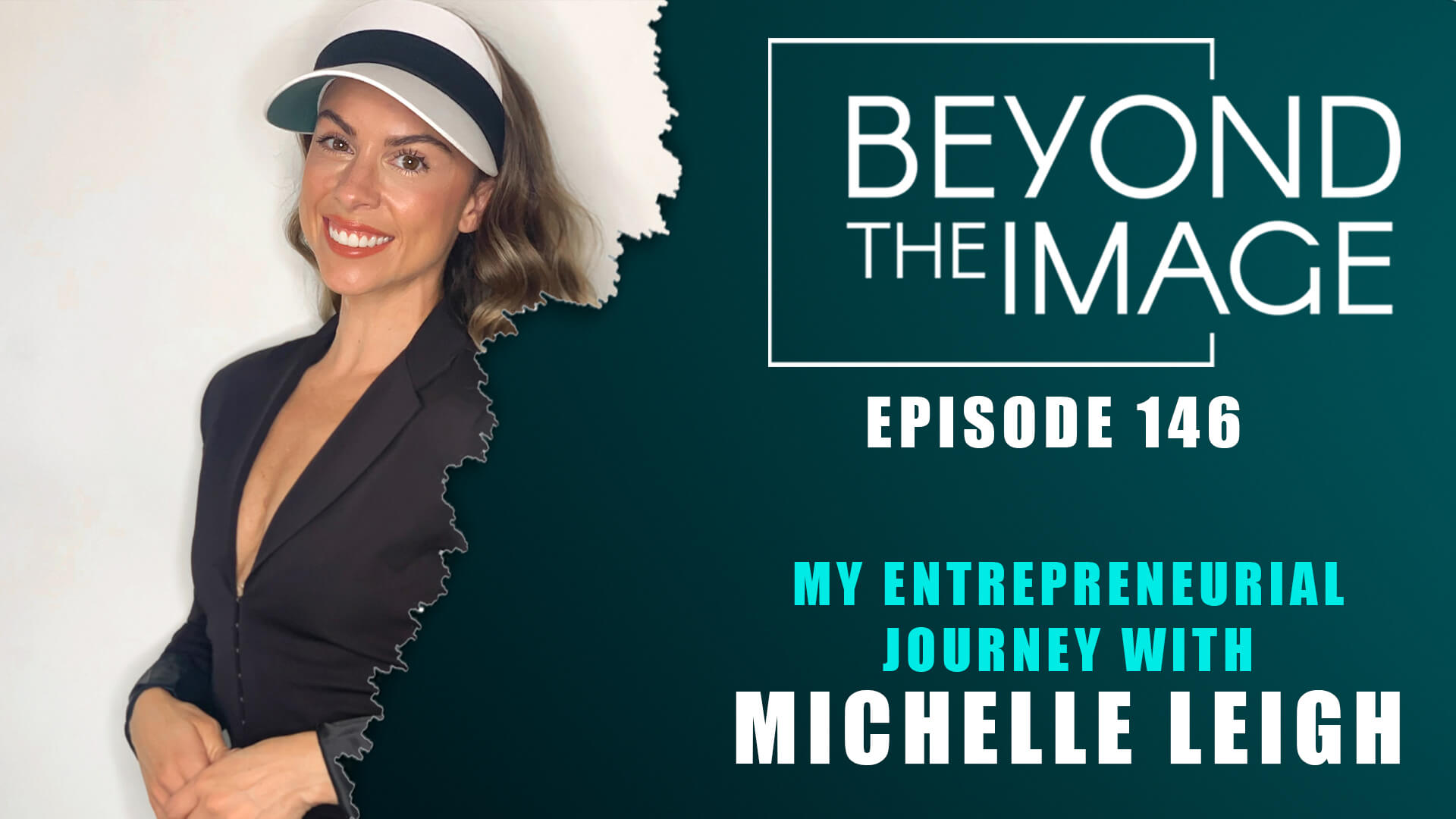 BTI #146: My Entrepreneurial Journey with Michelle Leigh