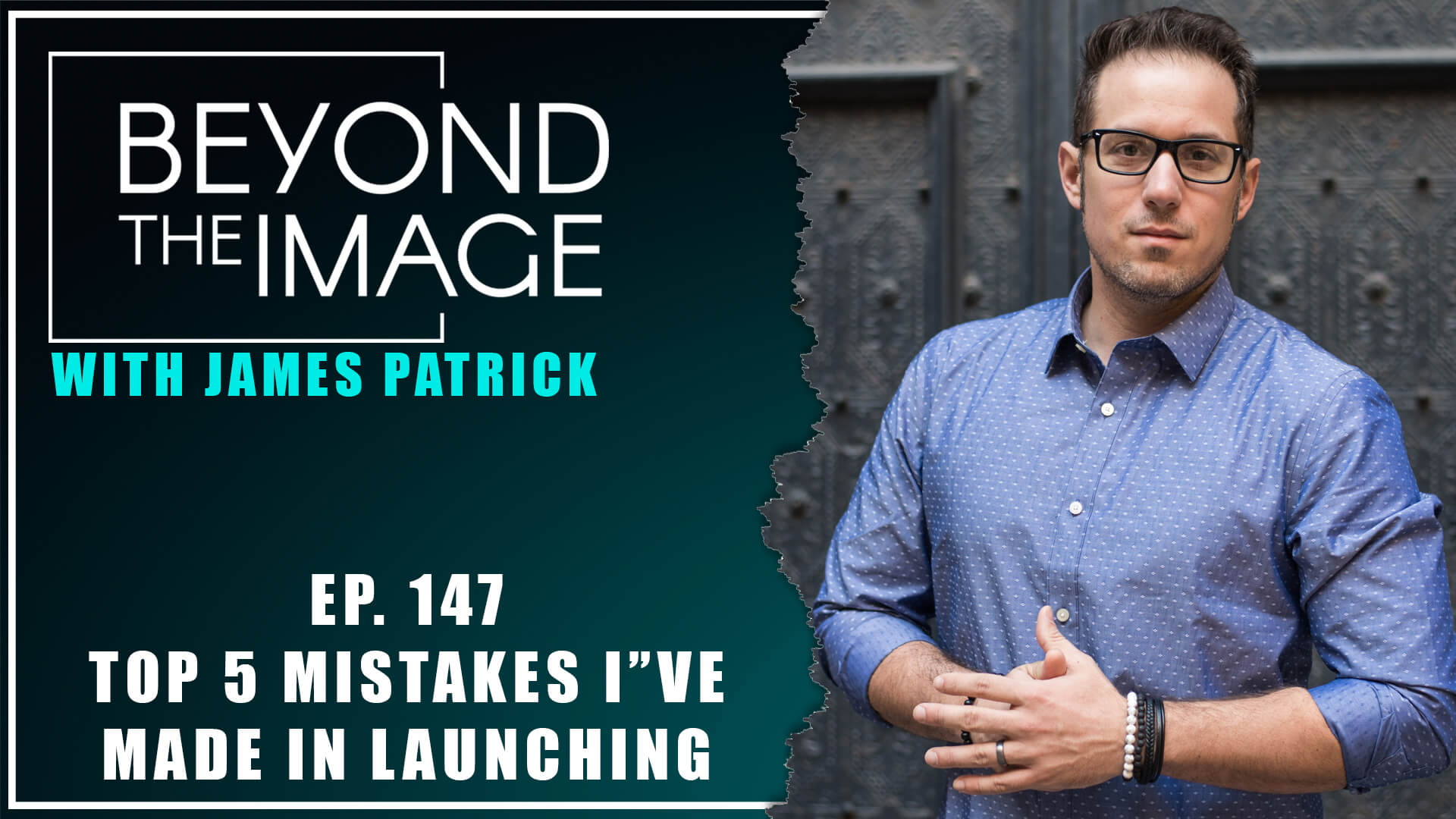 BTI #147: Top 5 Mistakes I've Made in Launching