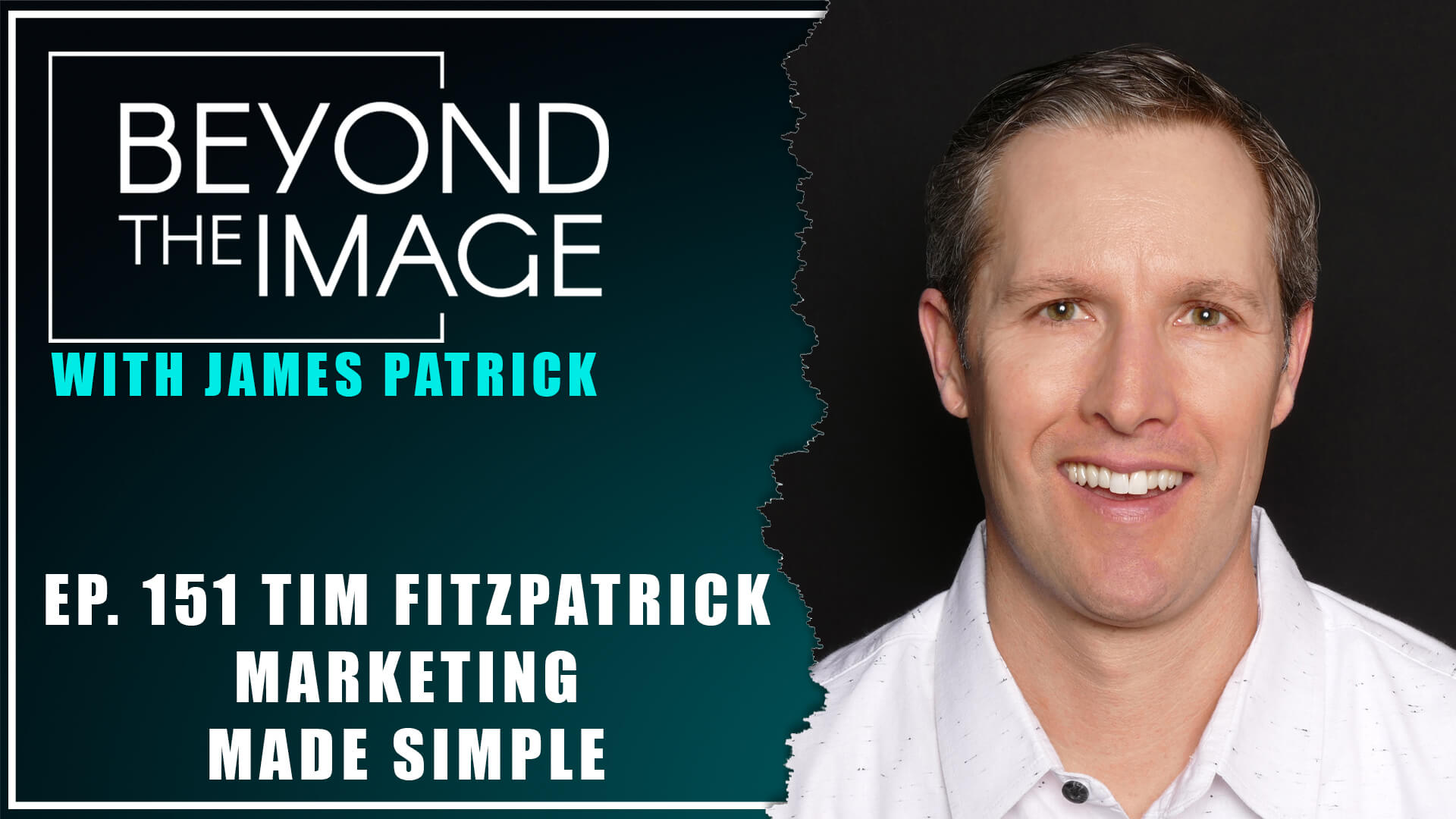 BTI #151: Making Marketing Simple and Implementable with Tim Fitzpatrick