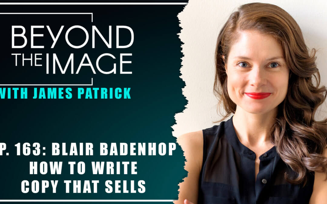 Beyond the Image Podcast featuring Blair Badenhop