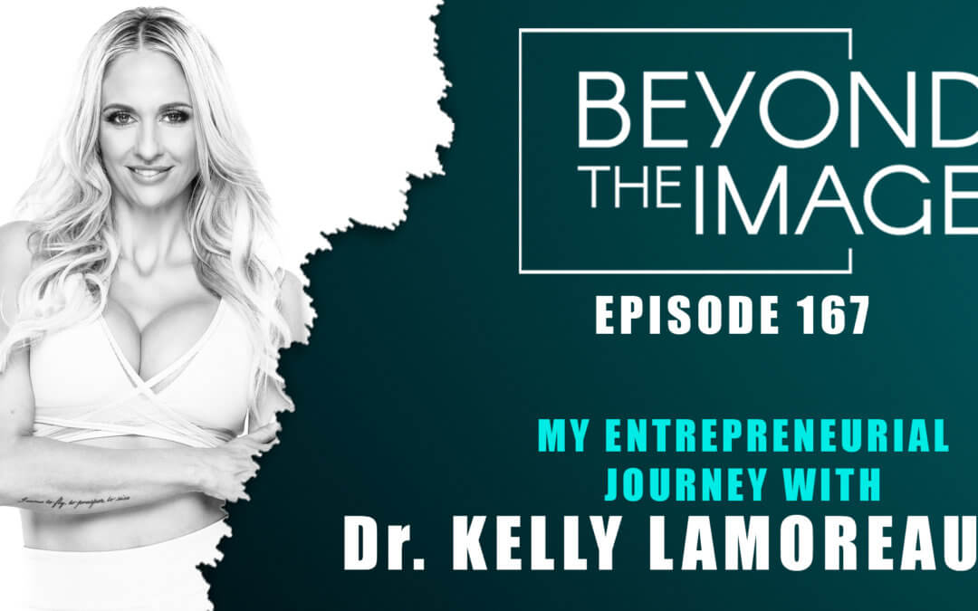 Beyond the Image featuring Dr. Kelly Lamoreaux