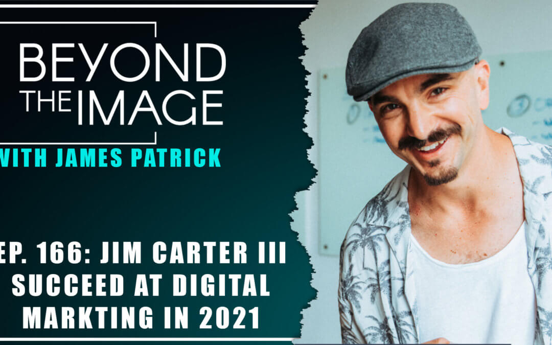 Beyond the Image Podcast featuring Jim Carter III