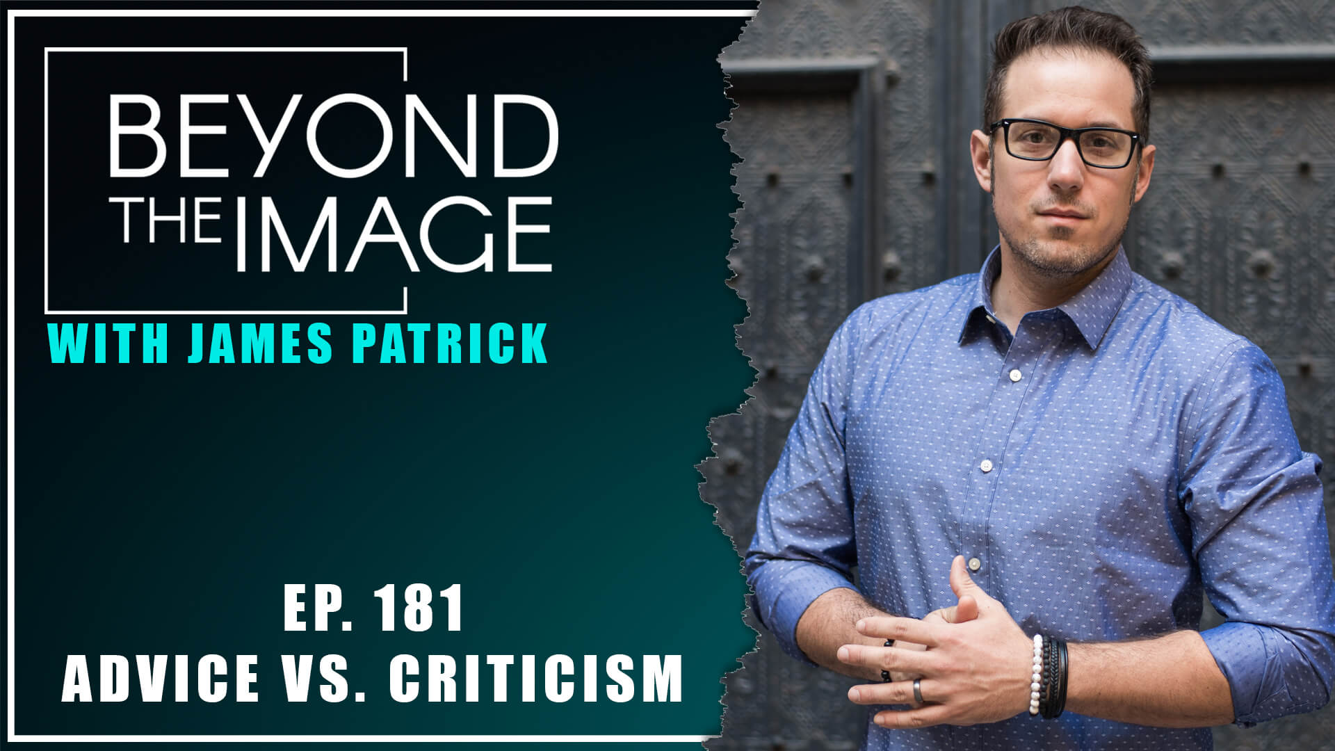 BTI #181: Advice vs. Criticism