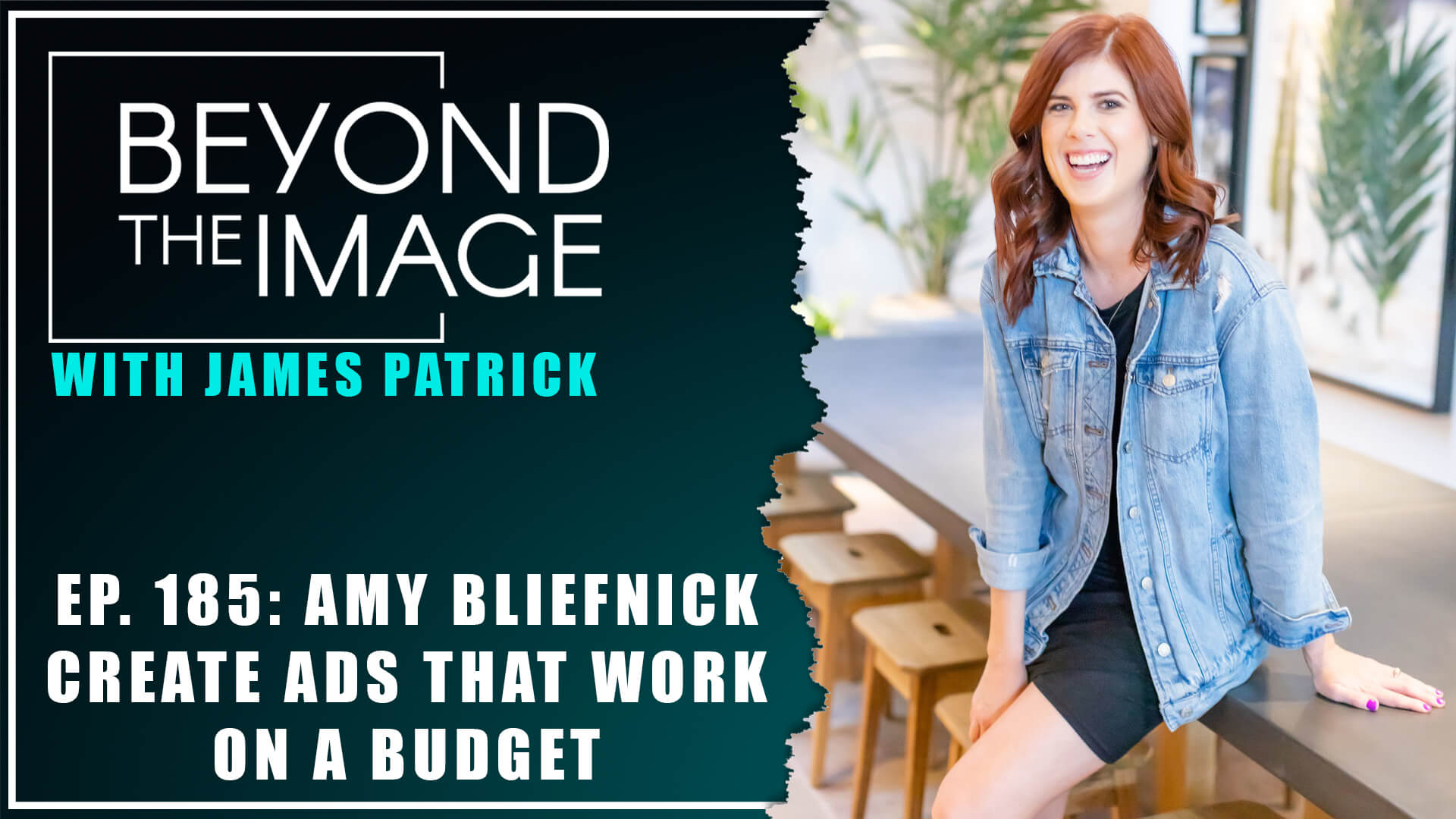 BTI #185: Create Ads that Work on a Budget with Amy Bliefnick
