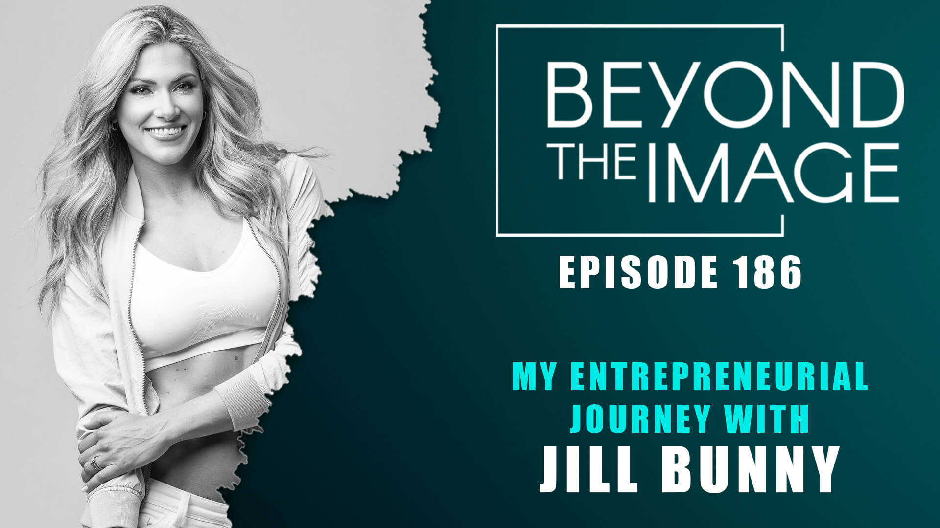 BTI #186: My Entrepreneurial Journey with Jill Bunny