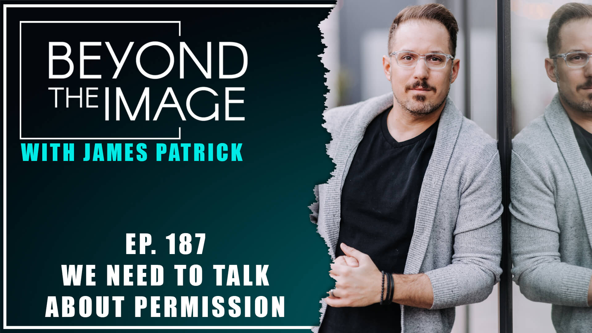 BTI #187: We Need to Talk About Permission