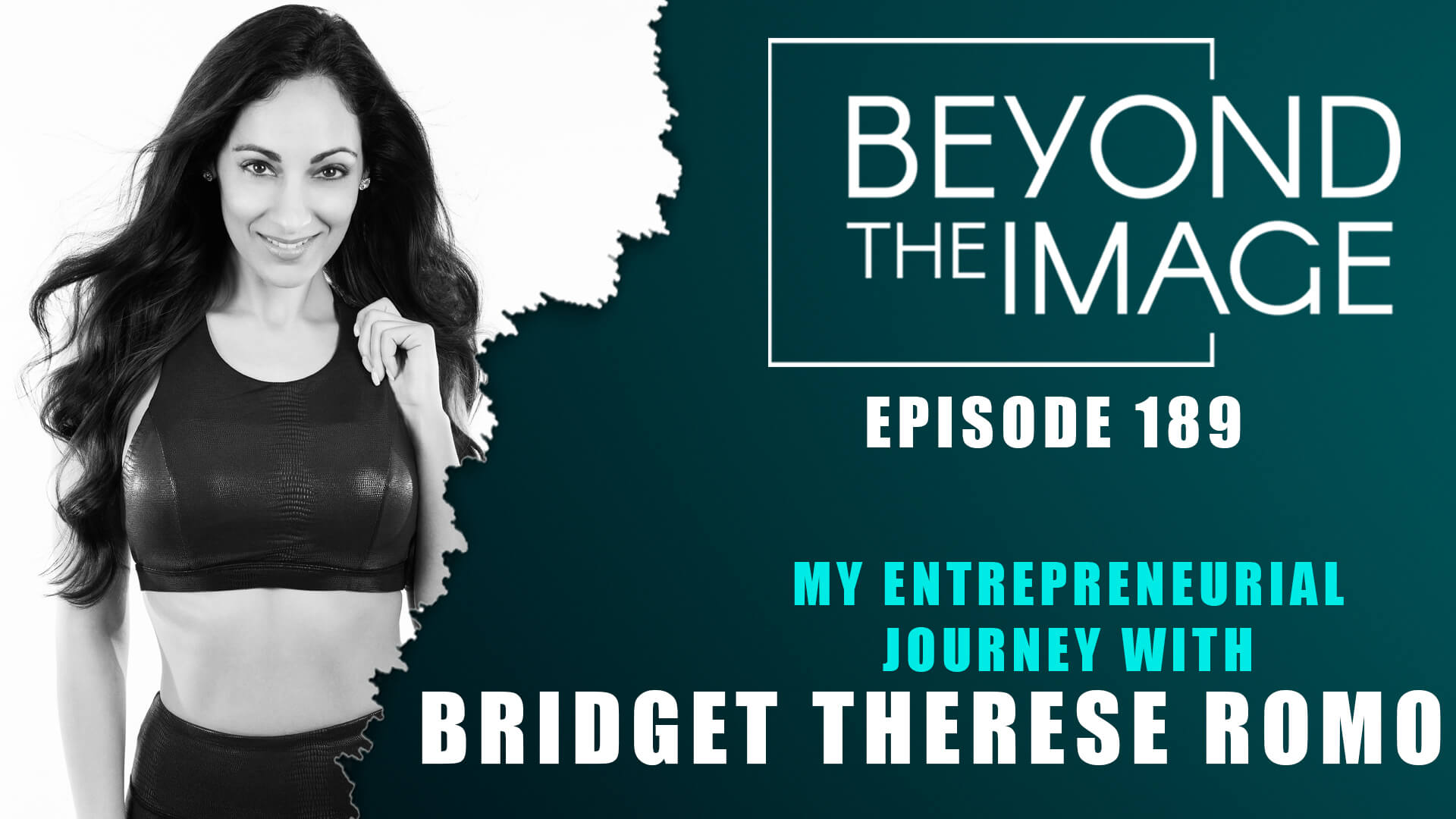 BTI #189: My Entrepreneurial Journey with Bridget Therese Romo
