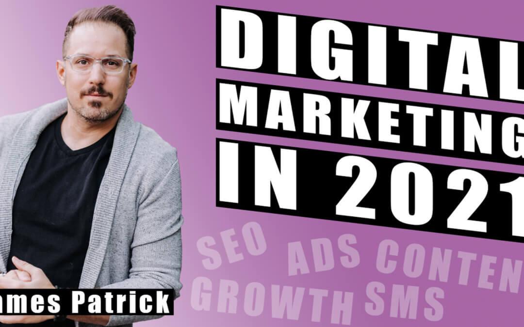 Top 5 Digital Marketing Strategies in 2021