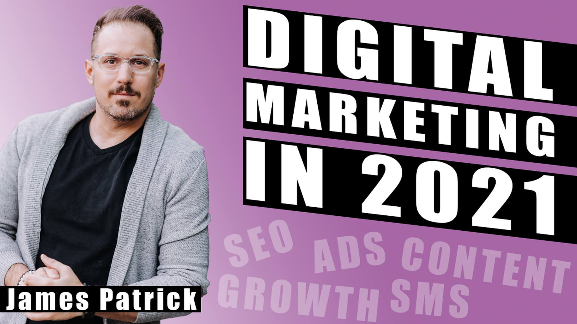 BTI #190: Top 5 Digital Marketing Strategies You Need in 2021