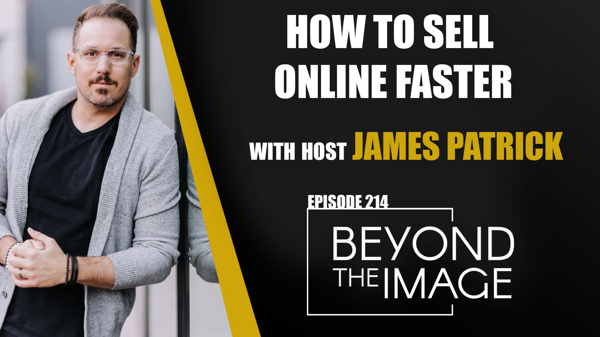 BTI #214: How to Sell FASTER Online
