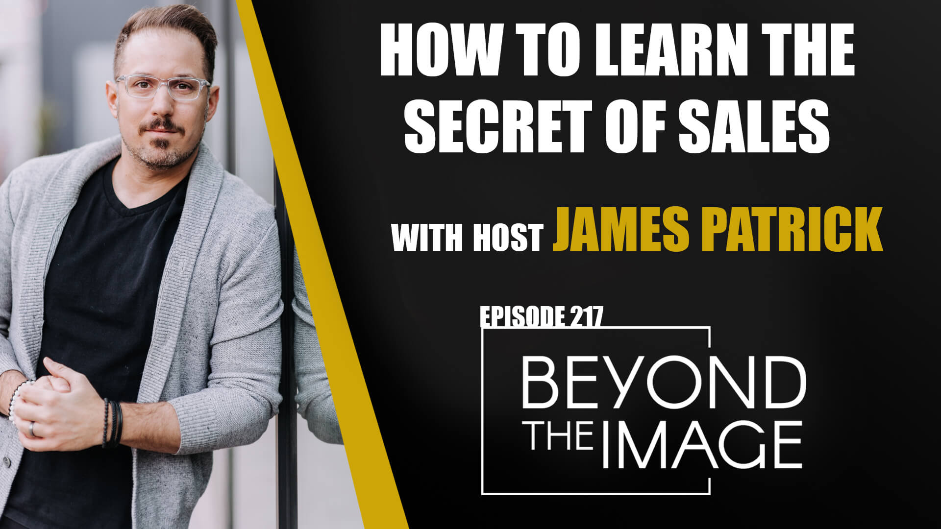 BTI #217: How to Learn the Secret to Sales!