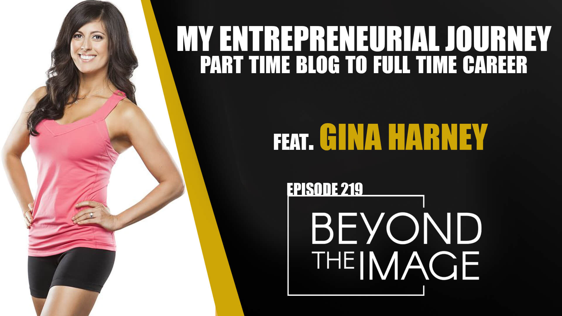 BTI #219: My Entrepreneurial Journey with Gina Harney